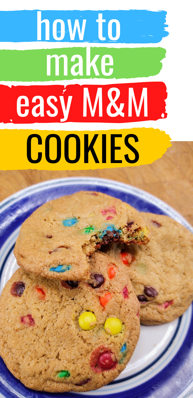 """pinterest image of plate of M&M cookies. text reads, """"how to make easy M&M cookies"""""""