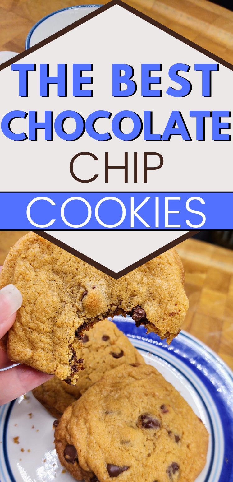 """pinterest image of chocolate chip cookie with bite taken out. Text reads, """"the best chocolate chip cookies"""""""
