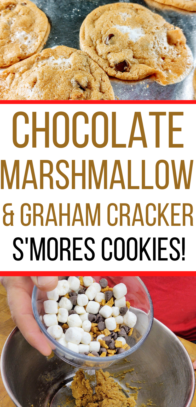 """pinterest image of s'mores cookies. top image: closeup of s'mores cookies. bottom image: bowl of chocolate chips, marshmallows, & graham crackers. text reads, """"chocolate, marshmallow, & graham cracker s'mores cookies!"""""""
